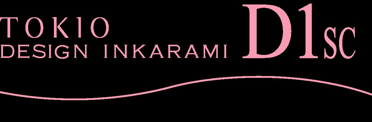 TOKIO DESIGN INKARAMI D1SC