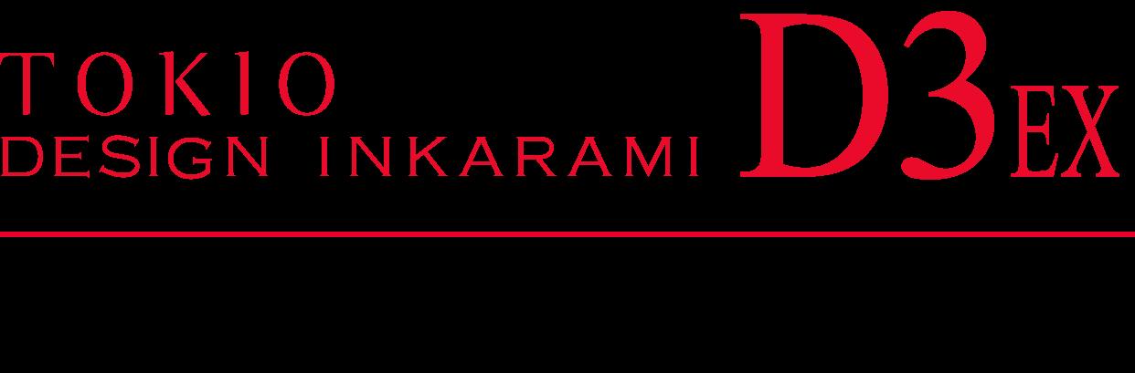 TOKIO DESIGN INKARAMI D3EX
